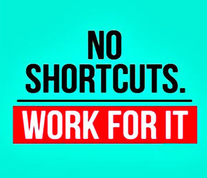 feature-image-quote-no-shortcuts-work-for-it