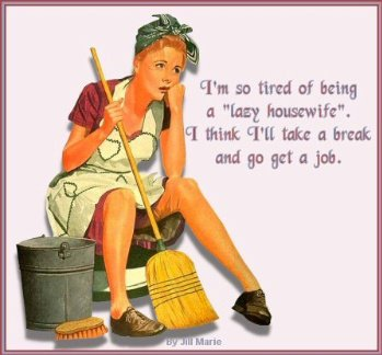 Lazy housewife
